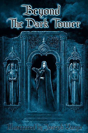 Beyond Dark Tower
