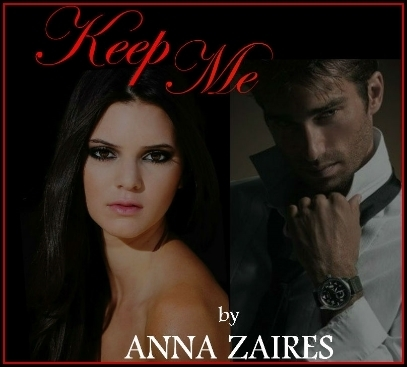 ANNA ZAIRES KEEP ME EBOOK DOWNLOAD