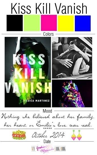 Mood Board: Kiss Kill Vanish