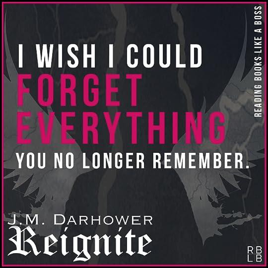 Reignite by J.M. Darhower