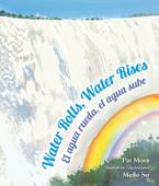 Water Rolls, Water Rises by Pat Mora