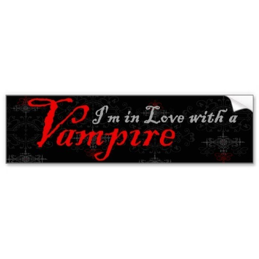 photo im_in_love_with_a_vampire_bumper_sticker-rd6fbe7a27f004aa1aeef74710938bbda_v9wht_8byvr_512_zpsf73de710.jpg