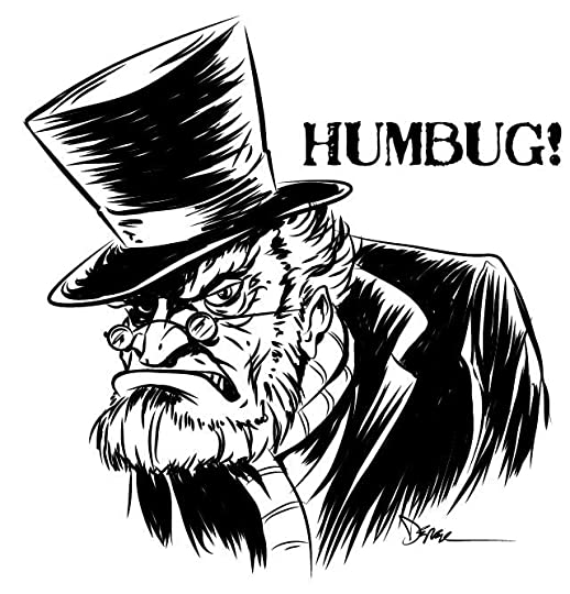 "Image result for Scrooge from Christmas Carol saying ""Humbug"""