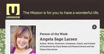 Yours Truly is Person of the Week at Umission.org!