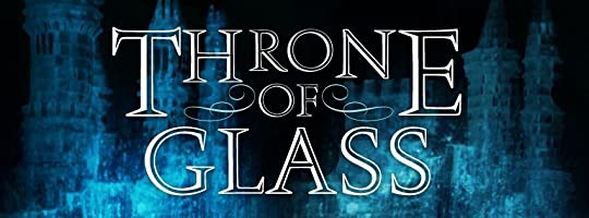 Throne of Glass (Throne of Glass, #1) by Sarah J  Maas