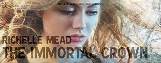 The Immortal Crown (Age of X, #2) by Richelle Mead