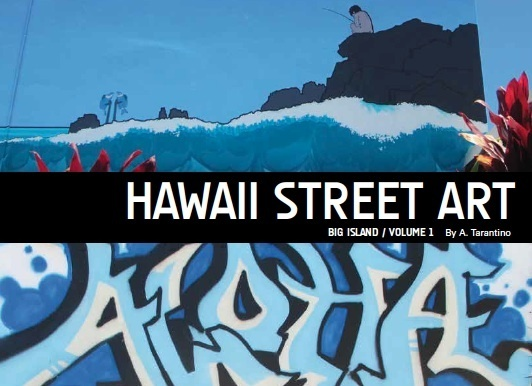 Hawaii Street Art Book Volume One Cover
