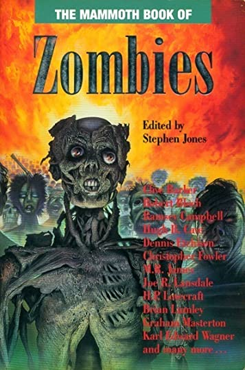 Stephen Wade Cadillac >> The Mammoth Book of Zombies by Stephen Jones