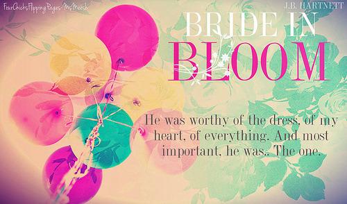 #BrideInBloom