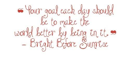 bright before sunrise quote