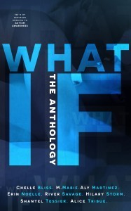 What If: The Anthology ~ Release Blitz