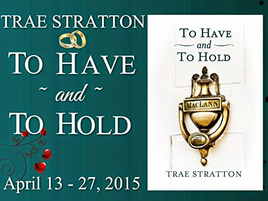 http://tometender.blogspot.com/2015/04/trae-strattons-to-have-and-to-hold.html