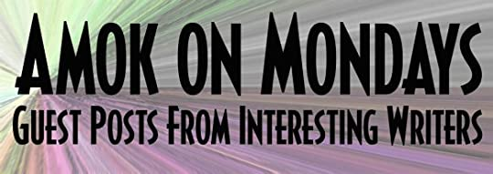 amok monday guest authors