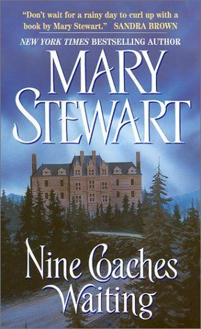 Read Nine Coaches Waiting By Mary Stewart