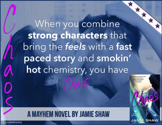 Chaos (Mayhem, #3) by Jamie Shaw