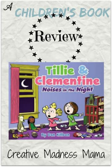 Tillie clementine noises in the night by dan killeen creative madness mama reviews tillie amp clementine publicscrutiny Image collections