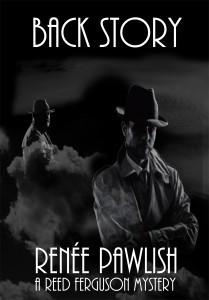 Back Story - A Reed Ferguson Mystery