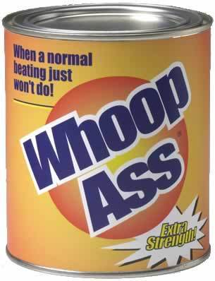 can of whoop ass photo: Can of Whoop Ass can-of-whoop-ass.jpg