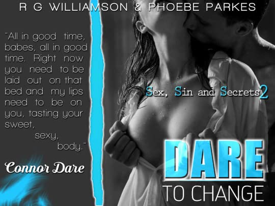 Dare To Change (Sex, Sin and Secrets #2
