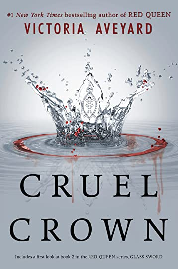 Cruel crown red queen 01 02 by victoria aveyard i really want this book now especially i want to know what happens with queen coriane and a exclusive excerp of glass sword omg fandeluxe Image collections