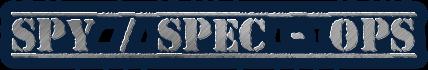 Spy / Spec - Ops