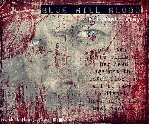 #blueHillBlood