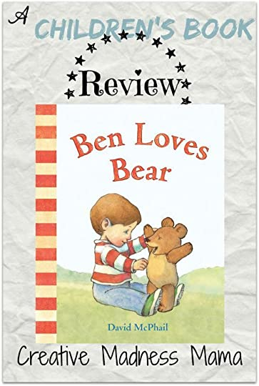 Ben Loves Bear Review