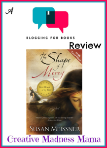 The Shape of Mercy Review by Creative Madness Mama