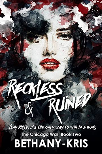 Reckless ruined the chicago war 2 by bethany kris description fandeluxe Choice Image