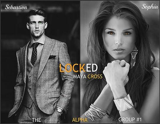 Read Locked The Alpha Group 1 By Maya Cross