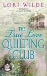 The True Love Quilting Club