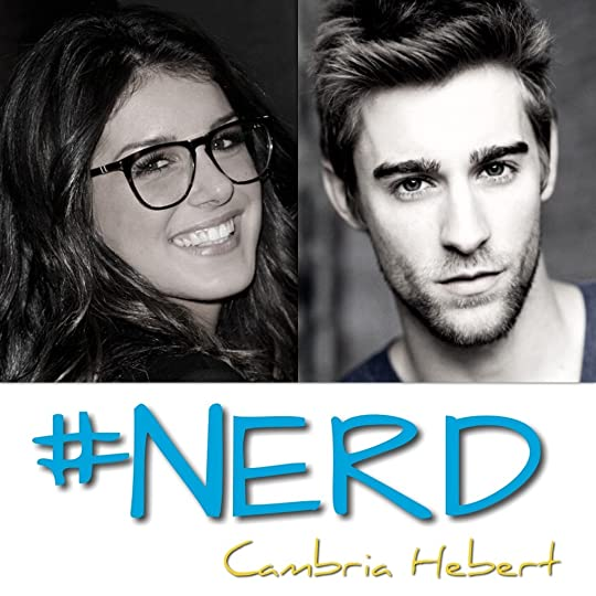 Nerd Hashtag 1 By Cambria Hebert