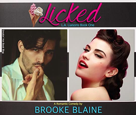 Licked L A Liaisons 1 By Brooke Blaine