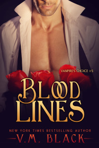 Blood Lines Paranormal Vampire Romance by New York Times bestselling author V. M. Black