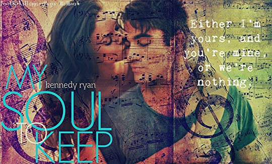 My Soul to Keep (Soul, #1) by Kennedy Ryan