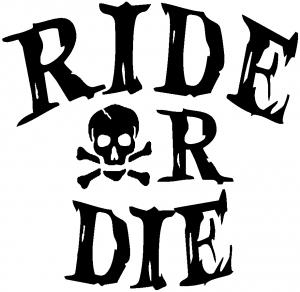photo RideOrDie_zpsrfqfvtvo.jpg