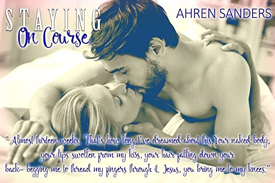 Staying On Course by Ahren Sanders
