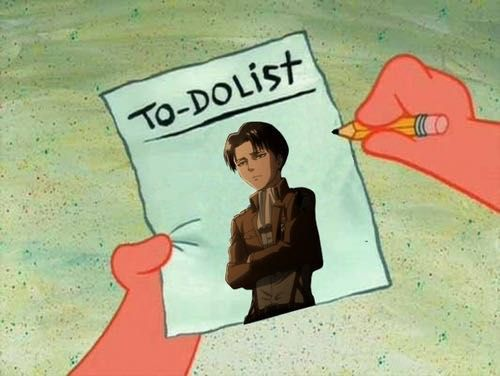 To-do-list: 1) Levi, 2) Levi, 3) Levi...