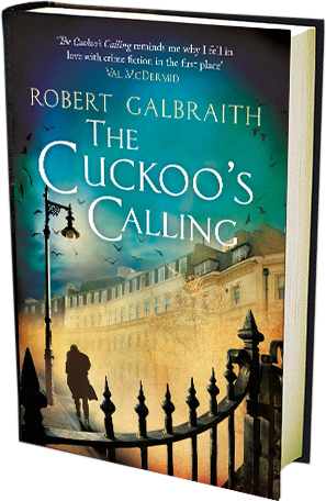 The Cuckoo S Calling Cormoran Strike 1 By Robert Galbraith