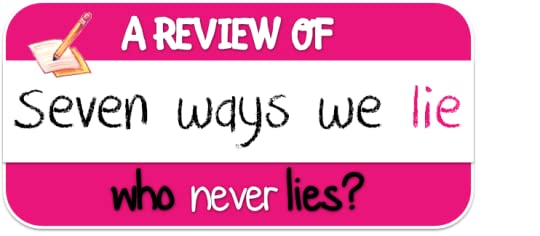 way we lie The way we lie 641 words | 3 pages it is very true that we lie we lie everyday conscious or unconsciously, anywhere and to anyone it has become a way of life to.