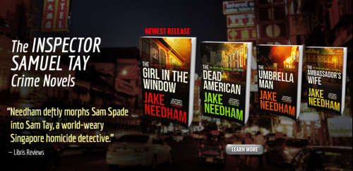 The Ambassador's Wife; The Umbrella Man (Inspector Samuel Tay, Book 1 & 2) - Jake Needham