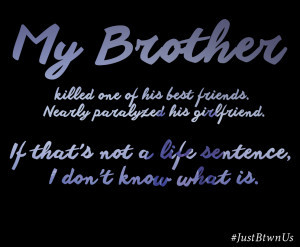 Brother life sentence