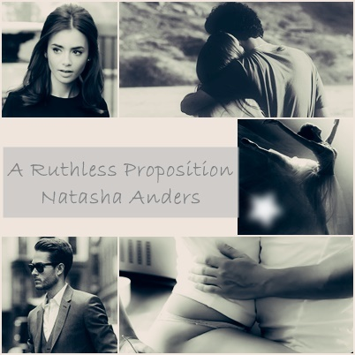 A Ruthless Proposition Natasha Anders