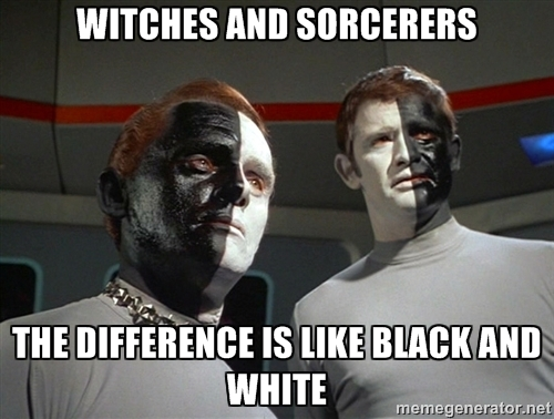 Witches and sorcerers: the difference is like black and white