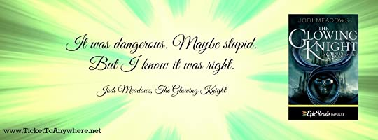 Glowing Knight Quote