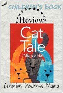 Cat Tale told by Michael Hall #bookreview #childrensbooks @HarperChildrens