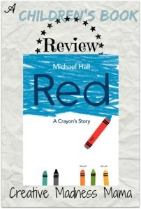 Red, A Crayon's Story told by Michael Hall #bookreview #childrensbooks @HarperChildrens