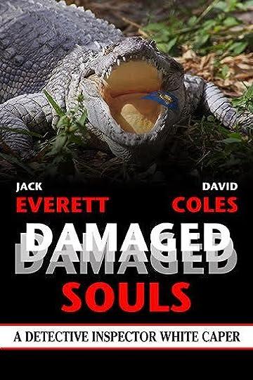 Damaged Souls by Jack Everett & David Coles