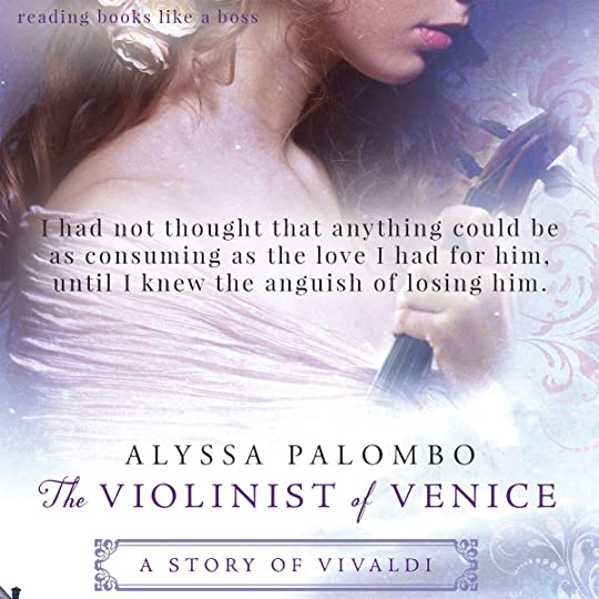 The Violinist of Venice by Alyssa Palombo