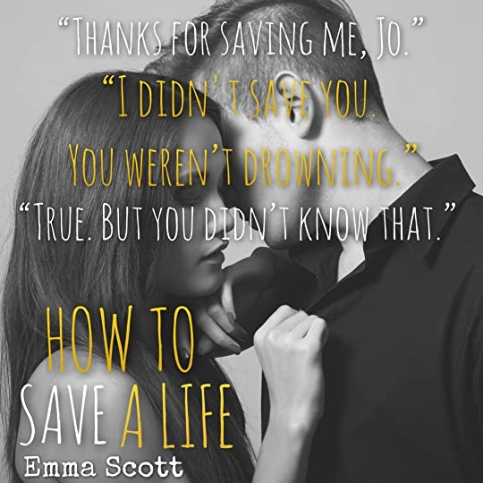How to Save a Life (Dreamcatcher, #1) by Emma Scott
